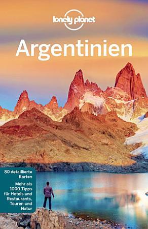 Lonely Planet Reisef  hrer Argentinien PDF