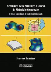 Meccanica delle strutture a guscio in materiale composito: Il Metodo Generalizzato di Quadratura Differenziale