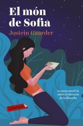 El món de Sofia.: Novel·la sobre la història de la filosofia
