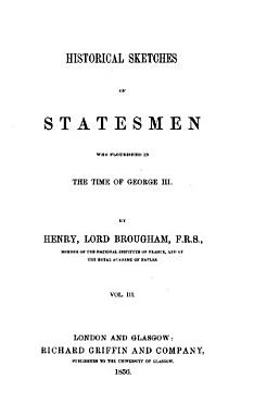 Historical Sketches of Statesmen who Flourished in the Time of George III  PDF