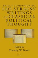 Brill s Companion to Leo Strauss  Writings on Classical Political Thought PDF