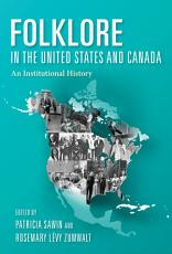 Folklore in the United States and Canada PDF