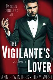 The Vigilante's Lover #4: A Romantic Suspense Serial