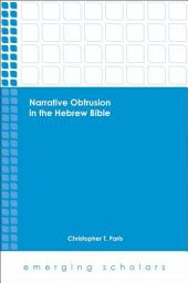 Narrative Obtrusion in the Hebrew Bible