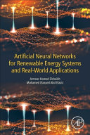Artificial Neural Networks for Renewable Energy Systems and Real World Applications