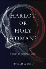 Harlot or Holy Woman?