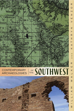 Contemporary Archaeologies of the Southwest PDF