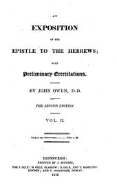 An Exposition of the Epistle to the Hebrews: With Preliminary Exercitations, Volume 2