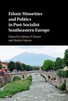 Ethnic Minorities and Politics in Post Socialist Southeastern Europe PDF