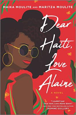 Dear Haiti  Love Alaine