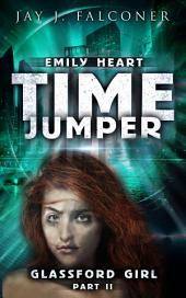Glassford Girl: Part 2: Time Jumper Series