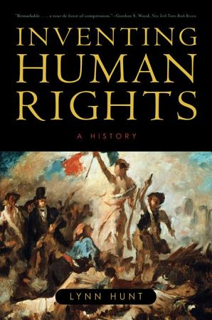 Inventing Human Rights  A History PDF