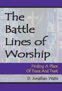 Battle Lines of Worship