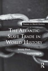 The Atlantic Slave Trade in World History