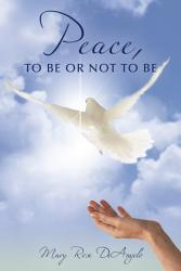 Peace  to Be or Not to Be PDF