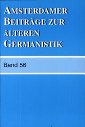 Amsterdamer Beitrage Zur Alteren Germanistik: Bände 56-2002