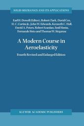 A Modern Course in Aeroelasticity: Edition 4
