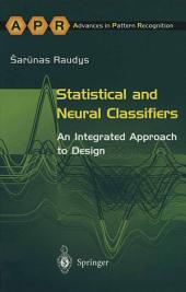 Statistical and Neural Classifiers: An Integrated Approach to Design