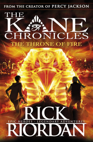 The Throne of Fire  The Kane Chronicles Book 2