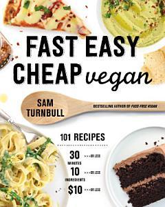 Fast Easy Cheap Vegan Book
