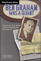 Ben Graham Was A Quant Book PDF