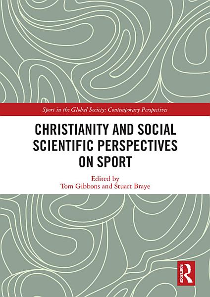 Christianity And Social Scientific Perspectives On Sport