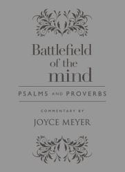 Battlefield Of The Mind Psalms And Proverbs Book PDF