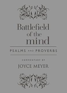 Battlefield of the Mind Psalms and Proverbs Book