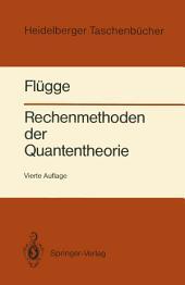 Rechenmethoden der Quantentheorie: Elementare Quantenmechanik Dargestellt in Aufgaben und Lösungen, Ausgabe 4