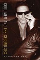 Cool Men and the Second Sex PDF