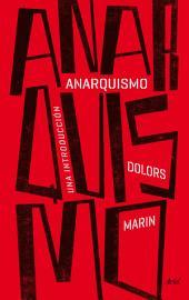 Anarquismo: Una introducción