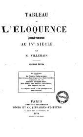 Tableau de l'éloquence chrétienne au 4. siecle par M. Villemain