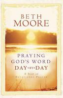 Praying God s Word Day by Day PDF