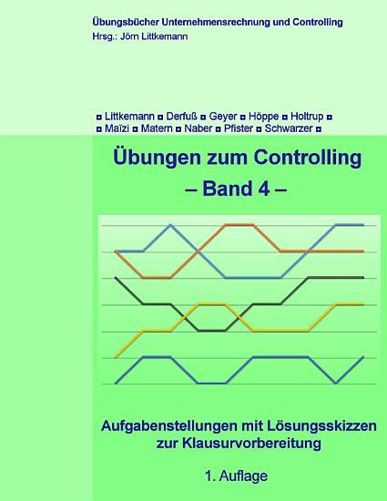 bungen zum Controlling   Band 4 PDF