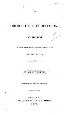 The Choice of a Profession