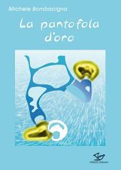 La pantofola d'oro (HOBOS Edizioni)