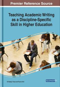 Teaching Academic Writing as a Discipline specific Skill in Higher Education PDF