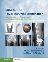 SBAs for the FRCS Tr Orth  Examination PDF