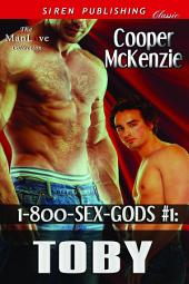 1-800-SEX-GODS #1: Toby