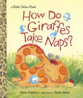 How Do Giraffes Take Naps?