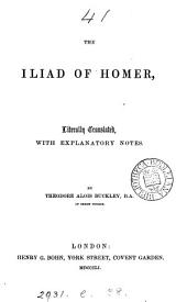 The Iliad, tr. with notes by T.A. Buckley