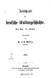 Zeitschrift für deutsche Kulturgeschichte. Bilder und Züge aus dem Leben des deutschen Volkes: Band 7