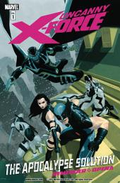 Uncanny X-Force Vol. 1: The Apocalypse Solution
