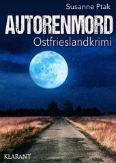 Autorenmord. Ostfrieslandkrimi