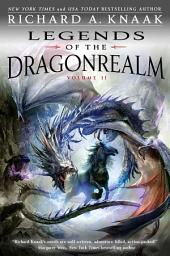 Legends of the Dragonrealm: Volume 2