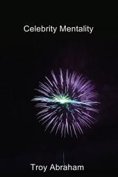 Celebrity Mentality