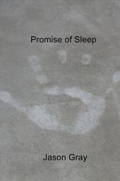 Promise of Sleep