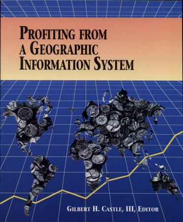 Profiting from a Geographic Information System PDF