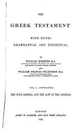 The Greek Testament: With Notes Grammatical and Exegetical, Volume 1