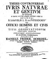 Ad ductum V. C. ult. atque integri L. II. opusculi B. Samuelis L. B. de Pufendorf ...